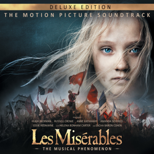 Various Artists - Les Misérables (The Motion Picture Soundtrack) [Deluxe Edition]
