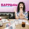ZAPPAtite: Frank Zappa's Tastiest Tracks, Frank Zappa