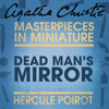 Dead Man's Mirror (Unabridged) - Agatha Christie