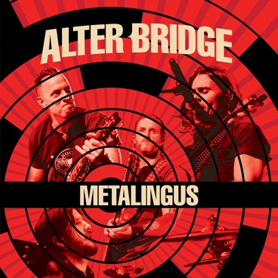 Metalingus - Single - Alter Bridge
