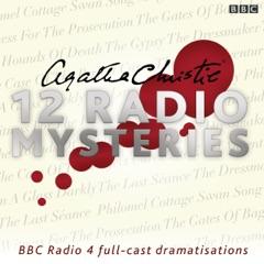 Agatha Christie: Twelve Radio Mysteries