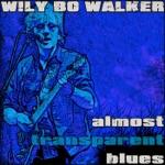 Wily Bo Walker - Loan Me a Dime (feat. ED Brayshaw)