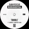 Trouble (feat. Chronixx & Maverick Sabre) - Single ジャケット写真