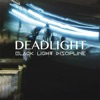 Deadlight - Single, Black Light Discipline