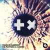 Break Through the Silence - Single, Martin Garrix & Matisse & Sadko