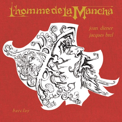L'homme de la mancha - Jacques Brel