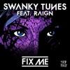 Fix Me (feat. Raign) - EP