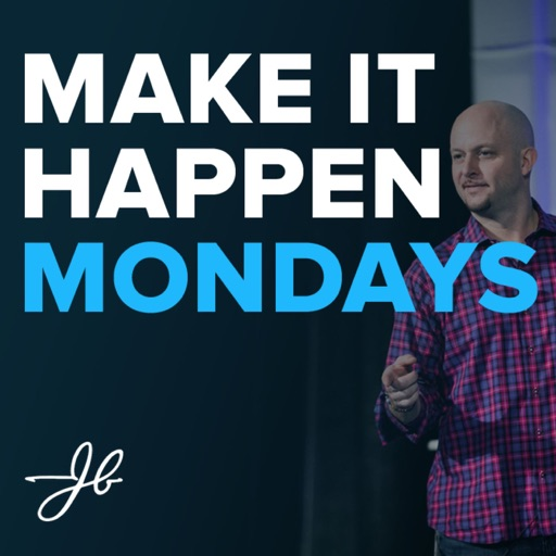 Cover image of Make It Happen Mondays - B2B Sales Talk with John Barrows