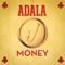 Money - Adala...