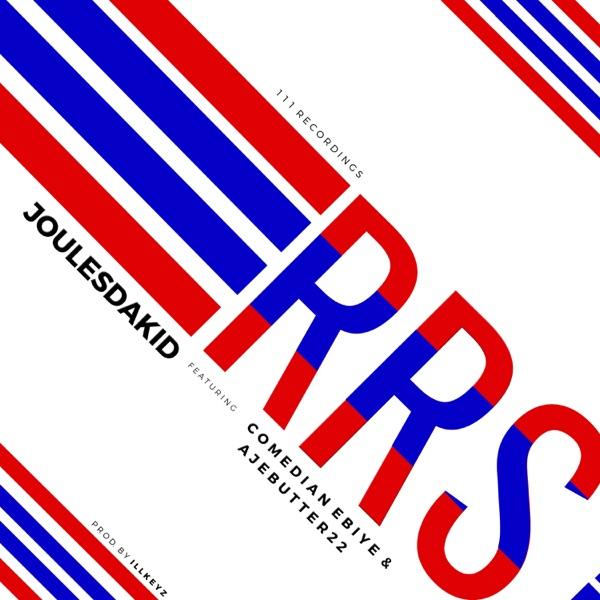Rrs (feat. ComedianEbiye & Ajebutter22) - Single