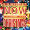 The Essential NOW That's What I Call Christmas, Various Artists
