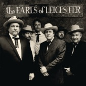 The Earls Of Leicester - I'll Go Stepping Too