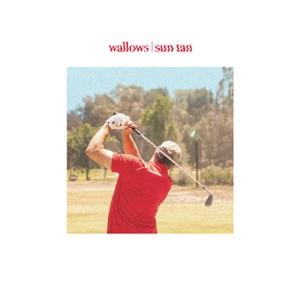 Wallows - Sun Tan