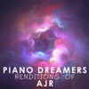 Piano Dreamers Renditions of AJR (Instrumental)