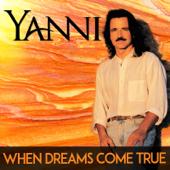 When Dreams Come True-Yanni