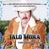 20 Memorias Norteñas - Lalo Mora