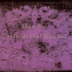Mazzy Star - Unreflected