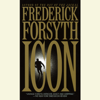 Frederick Forsyth - Icon: A Novel (Abridged) artwork