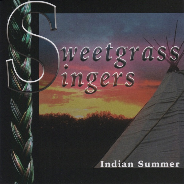 Sweetgrass Singers - Mens Traditional