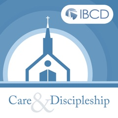 Care & Discipleship Podcast – IBCD