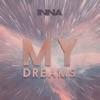 My Dreams - Single, Inna
