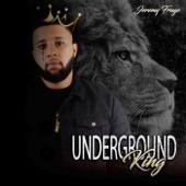 Underground King-Jeremy Fruge