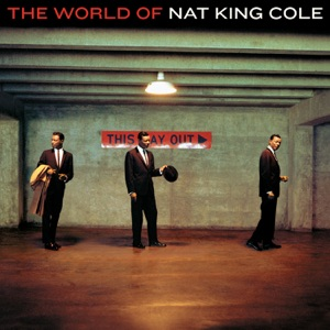 "Nat ""King"" Cole - Ramblin' Rose"