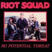 Riot Squad - Society's Fodder