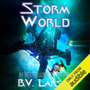 B. V. Larson - Storm World: Undying Mercenaries, Book 10 (Unabridged)  artwork