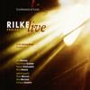 Angelica Fleer & Richard Schönherz - Rilke Projekt - Live: In der Alten Oper Frankfurt Grafik