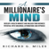 Richard G. Miles - A Millionaire's Mind: Develop a Wealth Mindset and Unleash Your Business Potential with Subliminal Affirmations and Hypnosis (Unabridged)