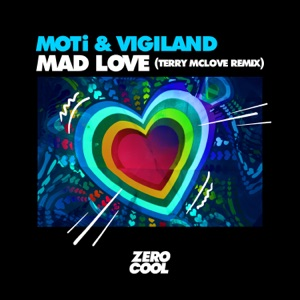 Mad Love (Terry McLove Remix) [feat. Terry McLove] - Single Mp3 Download