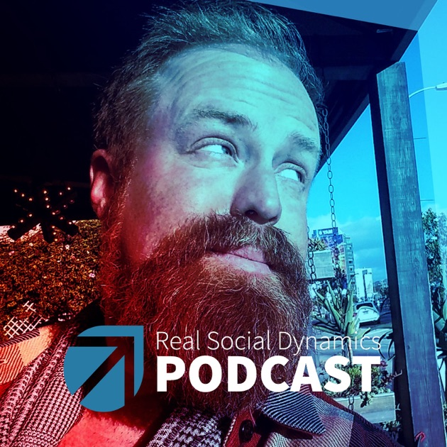 Real social dynamics by owen cook rsd tyler on apple podcasts malvernweather Gallery