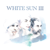 White Sun III-White Sun