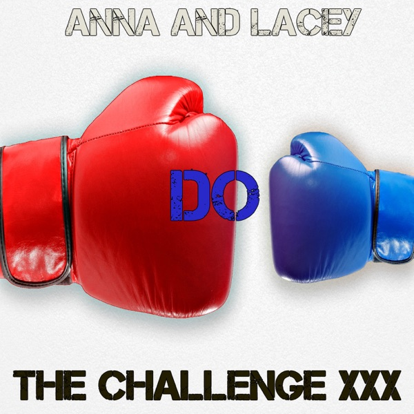 Anna and Lacey DO The Challenge