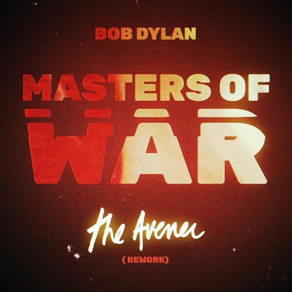 Masters of War (The Avener Rework) - Single