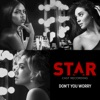Don t You Worry From Star Season 2 Single