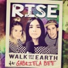 Rise feat Gabriela Bee Single
