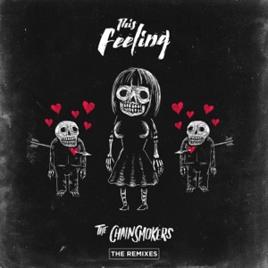 This Feeling (feat. Kelsea Ballerini) [Remixes] - EP Mp3 Download