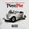 Playaz Play - Single, Uncle Luke, Biggie, Pitbull & Ace Hood