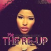 Pink Friday: Roman Reloaded The Re-Up, Nicki Minaj