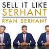 Ryan Serhant - Sell It Like Serhant: How to Sell More, Earn More, and Become the Ultimate Sales Machine (Unabridged)  artwork