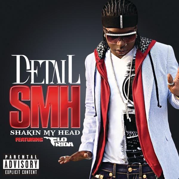 SMH (Shakin' My Head) [feat. Flo Rida] - Single