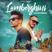 Lamberghini (feat. Ragini) - The Doorbeen - The Doorbeen