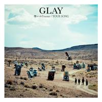 GLAY - 愁いのPrisoner/YOUR SONG artwork
