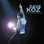 Dave Koz Live at the Blue Note Tokyo