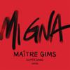 Mi Gna feat Hayko Maître Gims Remix - Maître Gims & Super Sako mp3