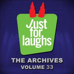 Just for Laughs - The Archives, Vol. 33