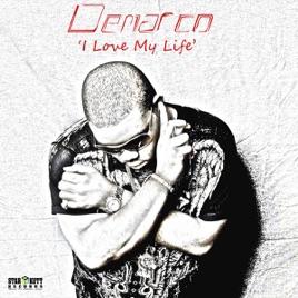 I Love My Life Single Van Demarco Op Apple Music