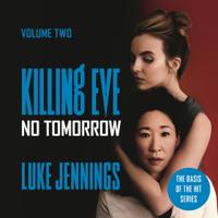 Luke Jennings - No Tomorrow artwork